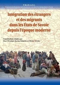Marc Ortolani et Karine Deharbe - Intégration des étrangers et des migrants dans les Etats de Savoie depuis l'époque moderne - Actes du colloque international de Turin (2017).
