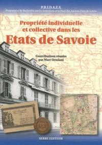 Marc Ortolani et Olivier Vernier - Propriété individuelle et collective dans les Etats de Savoie - Actes du colloque international de Turin 9-10 octobre 2009.