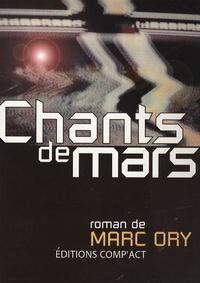 Marc Ory - Chants de Mars.