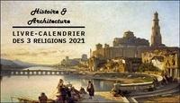 Marc Ouahnon - Livre-Calendrier des 3 religions - Histoire et architecture.