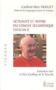 Actualité et avenir du concile oecuménique vatican II - Marc Ouellet pdf epub