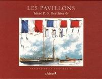 Marc-P-G Berthier - Les Pavillons.
