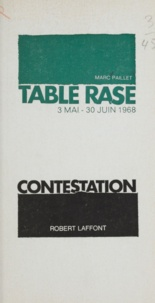 Marc Paillet - Table rase - 3 mai-30 juin 1968.