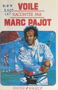 Marc Pajot et J.-F. Arrigoni-Neri - Voile.