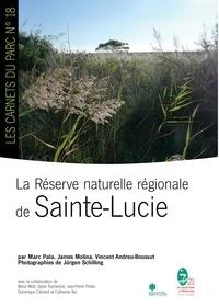 Marc Pala et James Molina - La réserve naturelle régionale de Sainte-Lucie.