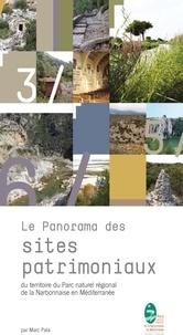 Marc Pala - Le panorama des sites patrimoniaux du territoire du Parc naturel régional de la Narbonnaise en Médit.
