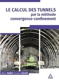 Marc Panet et Jean Sulem - Le calcul des tunnels par la méthode concergence-confinement.