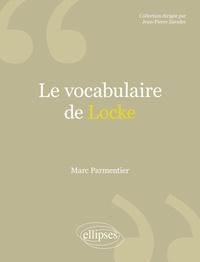 Marc Parmentier - Le vocabulaire de Locke.