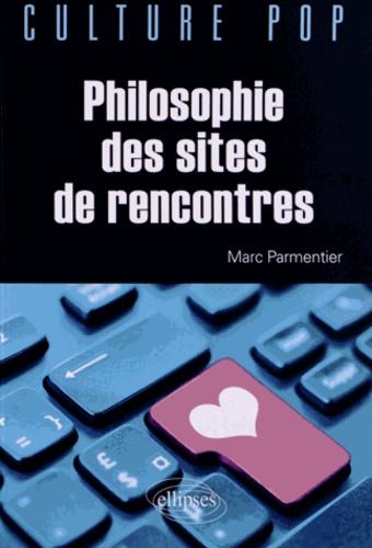 Marc Parmentier - Philosophie des sites de rencontres.