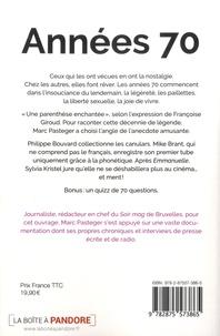 Marc Pasteger - Années 70 - Quand la France riait, chantait et se dévergondait.