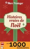 Marc Pasteger - Histoires vraies de Noël.