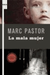 Marc Pastor - La mala mujer.