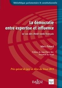 Marc Patard - La démocratie entre expertise et influence - Le cas des think tanks français.