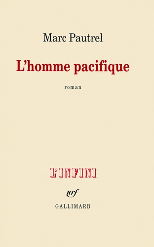 L'homme pacifique - Marc Pautrel - Format PDF - 9782072377235 - 7,99 €