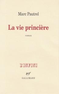 Livres électroniques gratuits à télécharger La vie princière 9782072752612