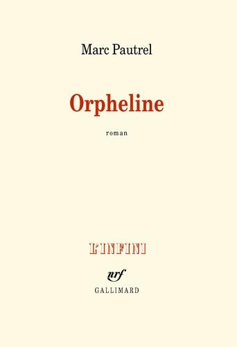 Marc Pautrel - Orpheline.