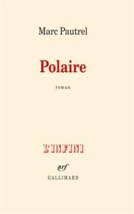 Marc Pautrel - Polaire.