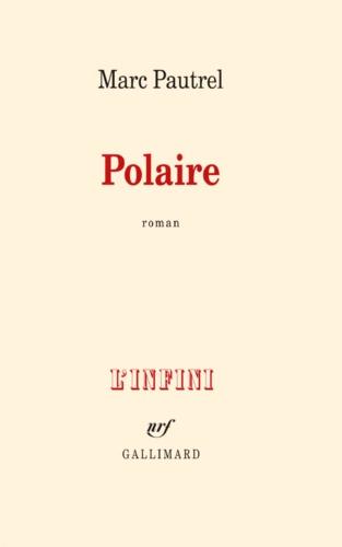 Polaire - Format ePub - 9782072470868 - 11,99 €
