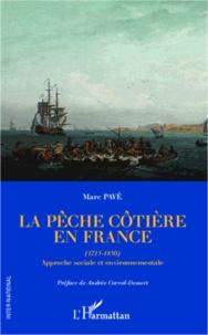 La pêche côtière en France (1715-1850) - Approche sociale et environnementale.pdf