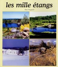 Marc Paygnard - Les mille étangs.