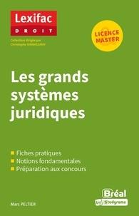 Marc Peltier - Les grands systèmes juridiques.