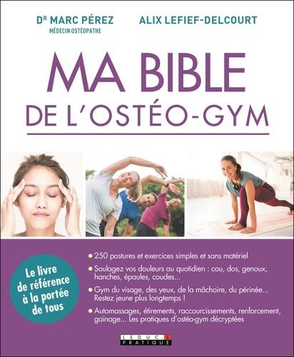Ma bible de l'ostéo-gym
