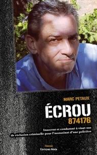 Marc Petaux - Ecrou 874176 - Innocent et condamné à vingt ans de réclusion criminelle pour l'assassinat d'une policière.