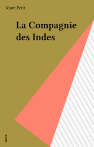 Marc Petit - La Compagnie des Indes.