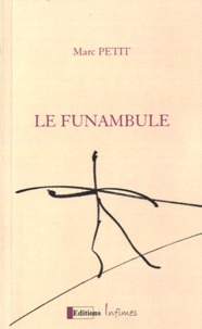 Marc Petit - Le funambule.