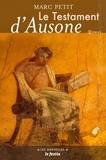 Marc Petit - Le testament d'Ausone.