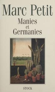 Marc Petit - Manies et germanies.