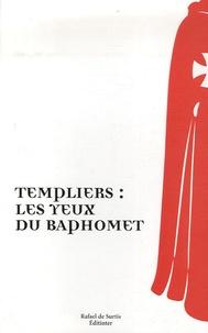 Templiers : les yeux de Baphomet - Marc Petit |