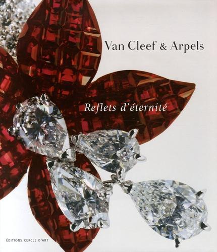 Marc Petit - Van Cleef & Arpels - Reflets d'éternité.