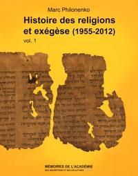 Marc Philonenko - Histoire des religions et exégèse (1955-2012) - 2 volumes.