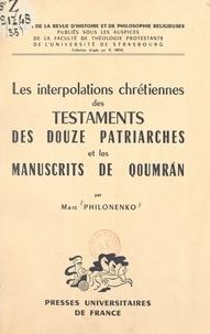 """Marc Philonenko et R. Mehl - Les interpolations chrétiennes des """"Testaments des douze patriarches"""" et les manuscrits de Qoumrân."""