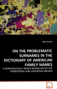 Marc Picard - On the Problematic Surnames in the Dictionary of American Family Names.