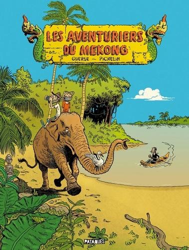 Marc Pichelin et Guillaume Guerse - Les Aventuriers du Mékong.