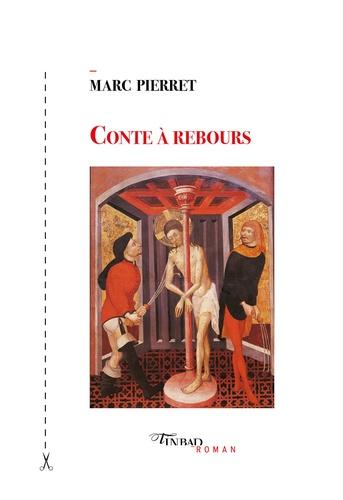 Marc Pierret - Conte à rebours.