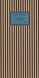 Marc Pierret - Le Lymphome d'Hazelbeck.