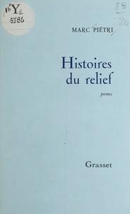 Marc Piétri - Histoires du relief.