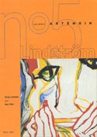 Marc Piétri - Les Cahiers Artémoin N° 5 Mai 2001 : Bengt Lindström, visages (1943-2001).