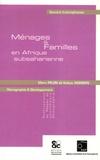 Marc Pilon et Kokou Vignikin - Ménages et Familles en Afrique subsaharienne.