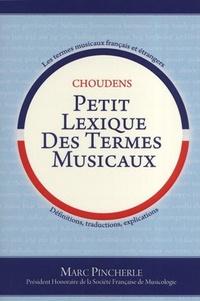 Marc Pincherle - Petit lexique des termes musicaux.