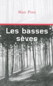 Marc Piret - Les basses sèves.