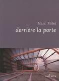 Marc Pirlet - Derrière la porte.