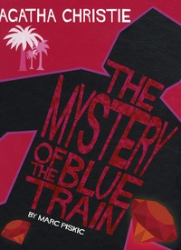 Marc Piskic - The mystery of the blue train.