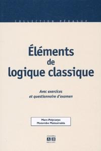 Eléments de logique classique. - Avec exercices et questionnaire dexamen.pdf