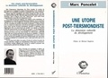 Marc Poncelet - Une utopie post-tiersmondiste - La dimension culturelle du développement.