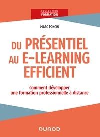 Marc Poncin - Du présentiel au e-learning efficient - Comment développer une formation professionnelle à distance.