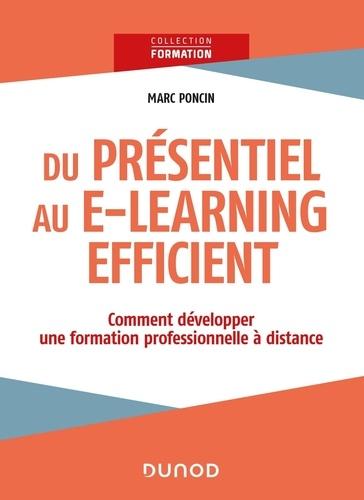 Du présentiel au e-learning efficient. Comment développer une formation professionnelle à distance